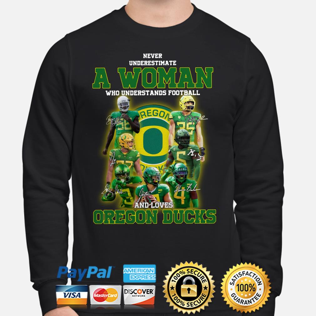 Never underestimate a woman who understands football and loves Oregon Ducks Sweater