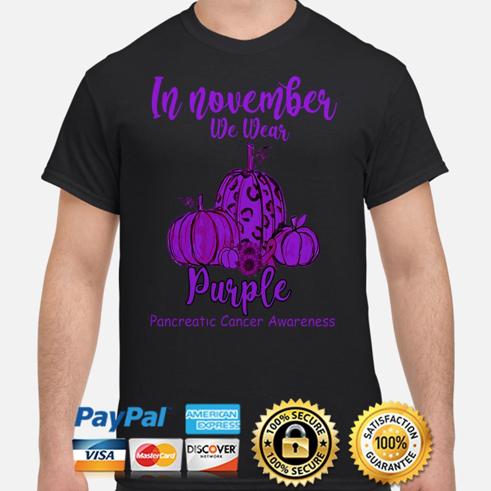 Pumpkins in November we wear purple Pancreatic cancer awareness shirt