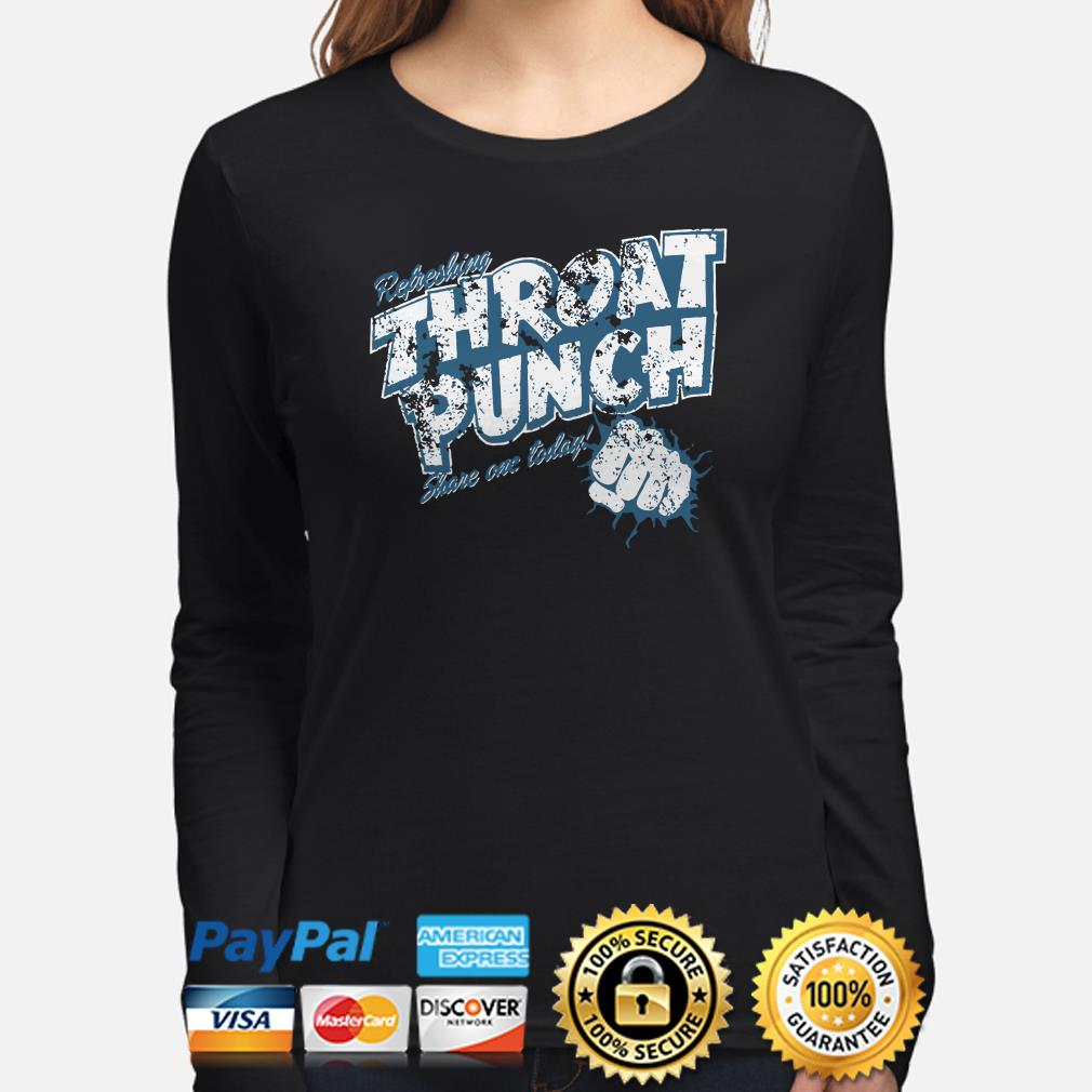 Refreshing Throat punch share one today long sleeve
