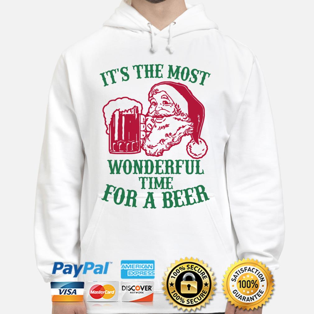 Santa Claus it's the most wonderful time for a beer Christmas hoodie