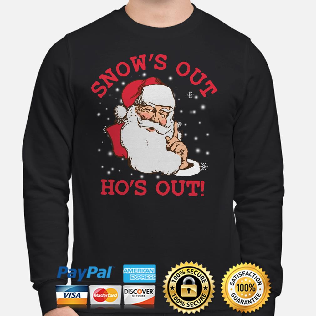 Santa Claus Snow's out Ho's out Christmas sweater