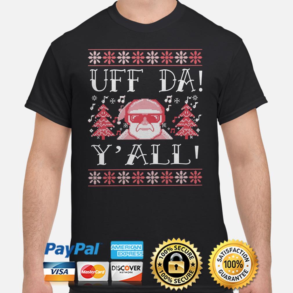 Santa Claus uff da y'all ugly Christmas t-shirt