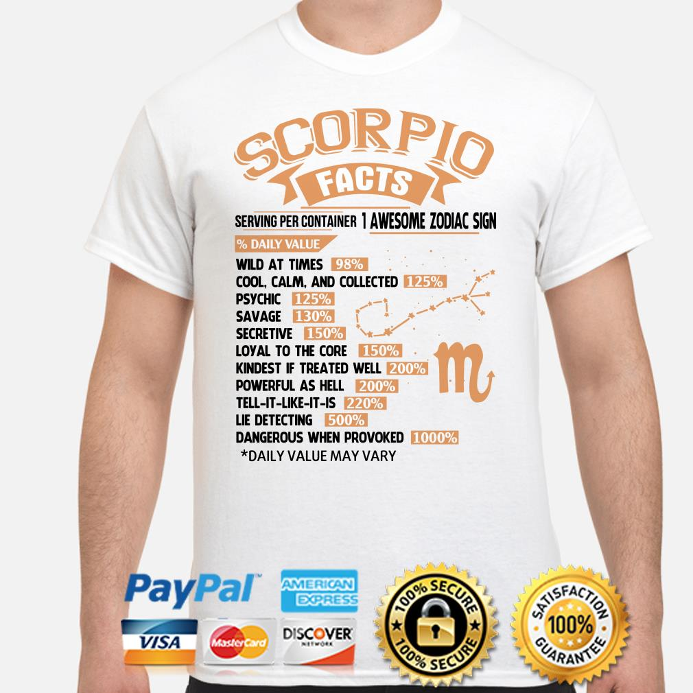 Scorpio facts serving per container 1 awesome zodiac sign shirt
