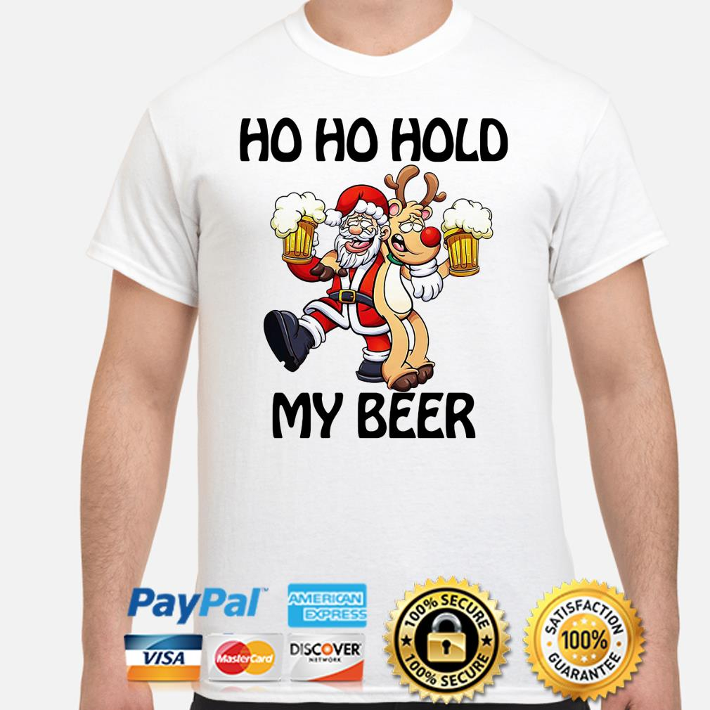 Santa Claus and Reindeer ho ho hold my beer Christmas shirt