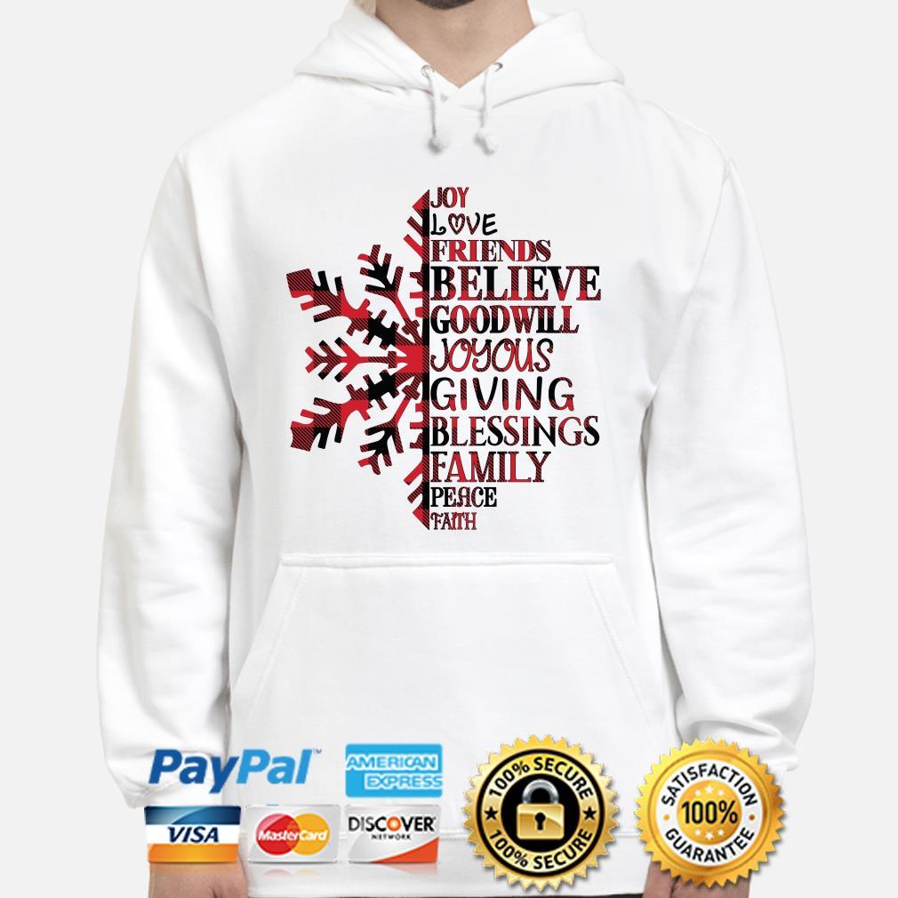Snow Joy love friends believe goodwill joyous giving blessings Christmas hoodie
