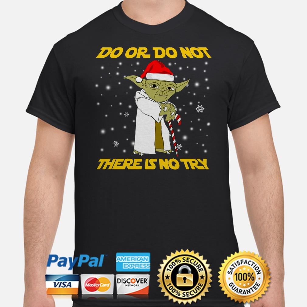 Star Wars Yoda Do or do not there is no try Christmas T-shirt