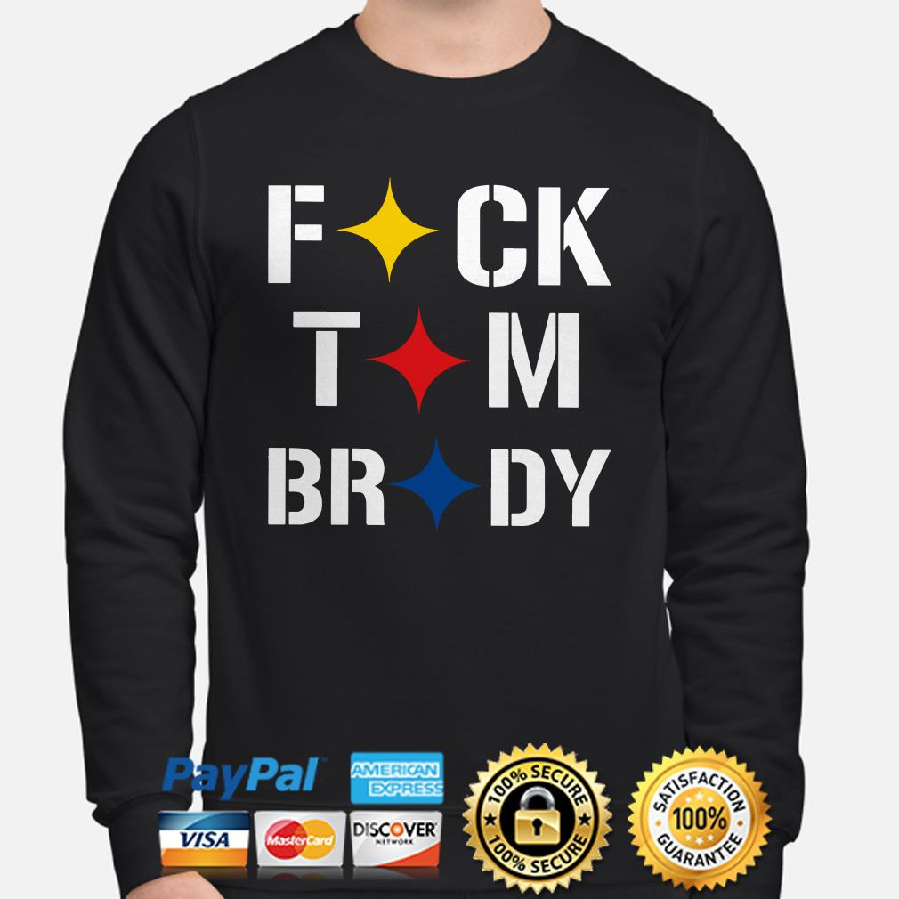 Stronger Than Hate Fuck Tom Brady Pittsburgh Steelers Sweater