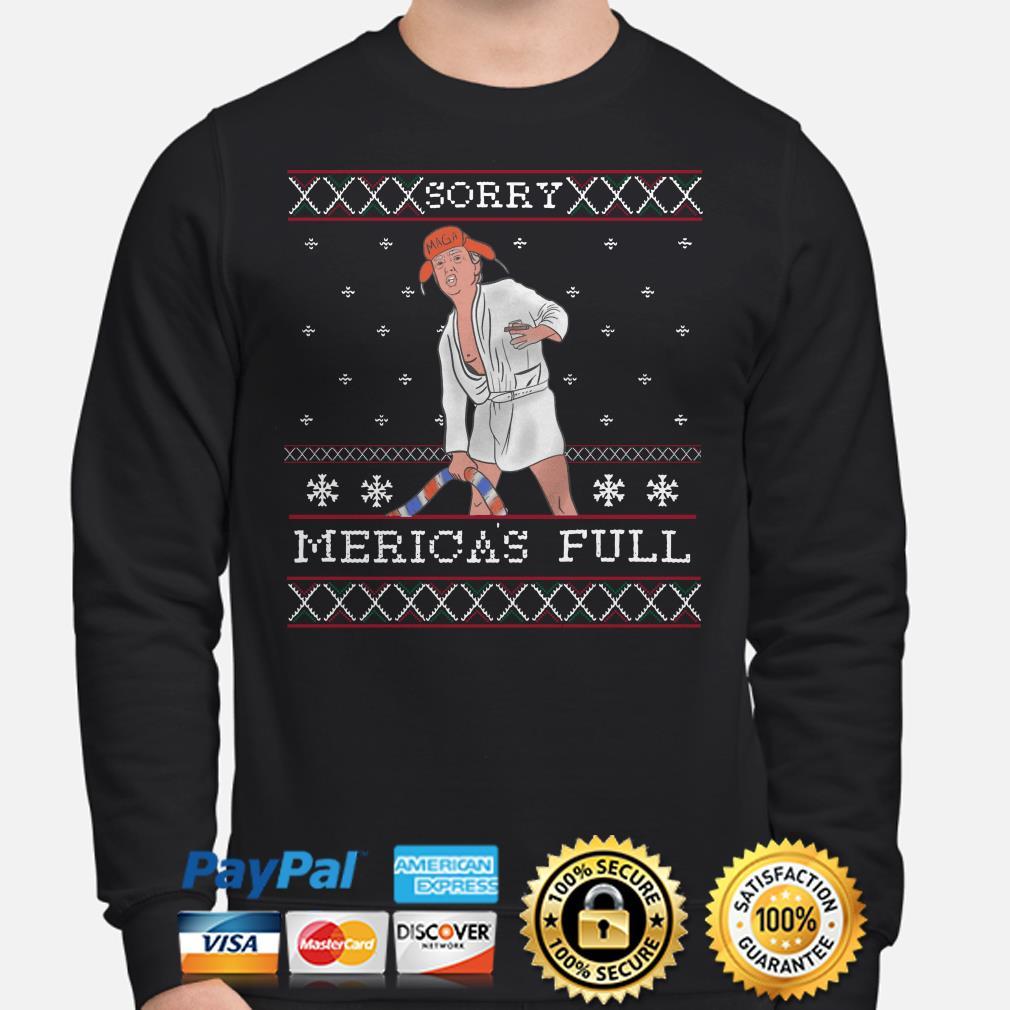 Trump Cousin Eddie maga sorry Merica's full ugly Christmas sweater