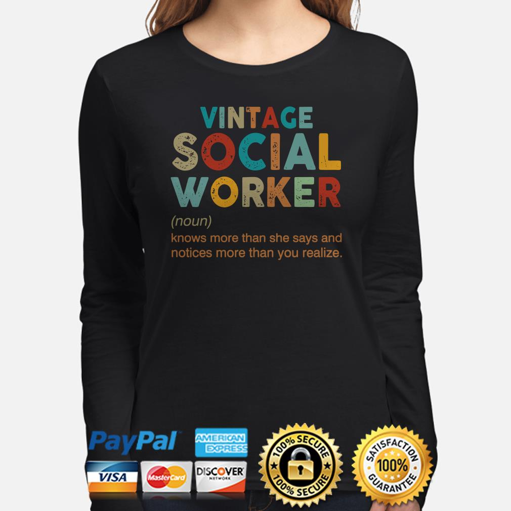 Vintage Social Worker knows more than she says notices more Long sleeve