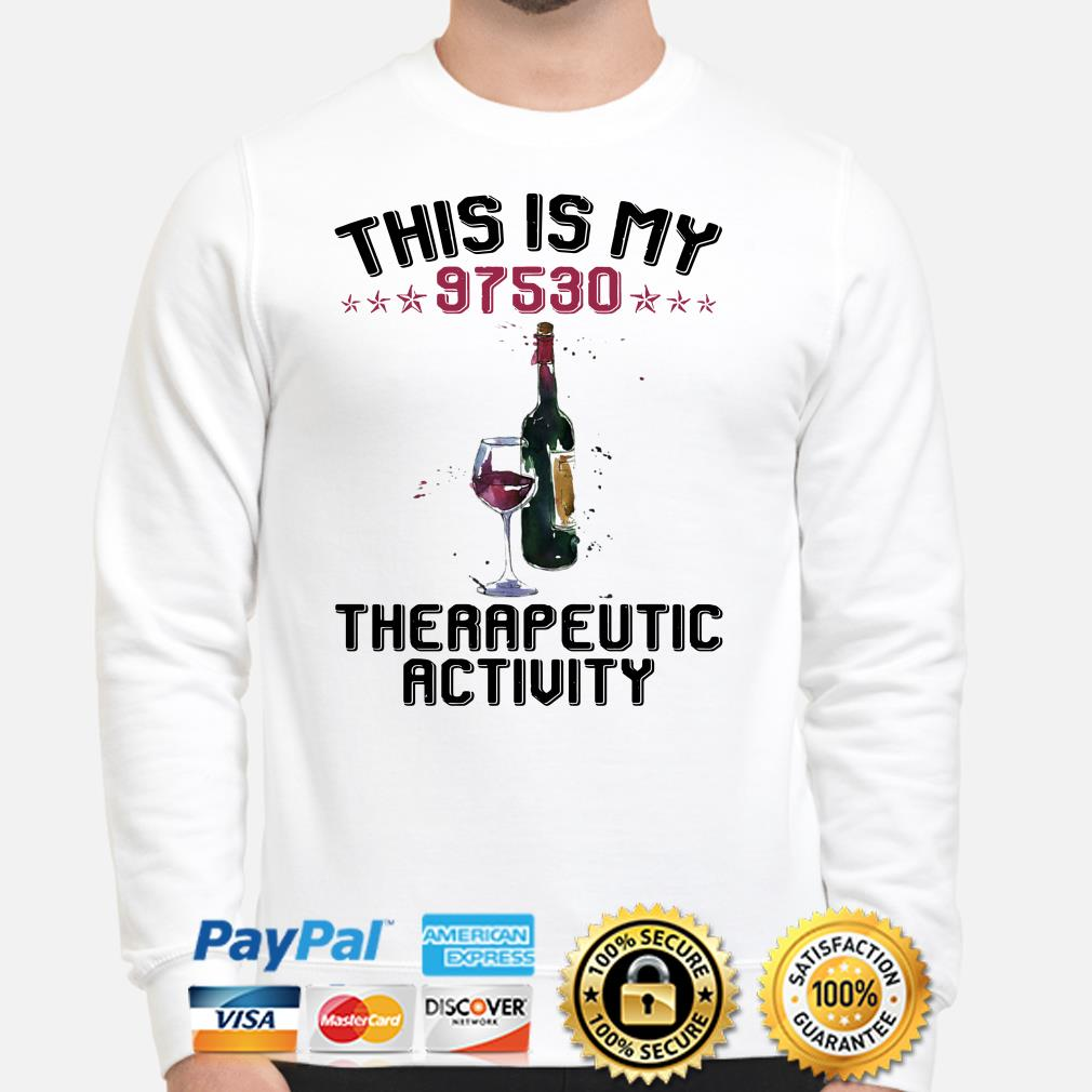 Wine this is my 97530 the rapeutic activity Sweater