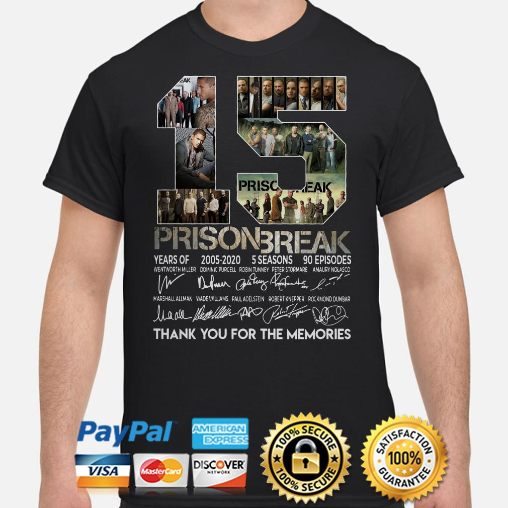 15 years of Prison Break thank you for the memories signature shirt