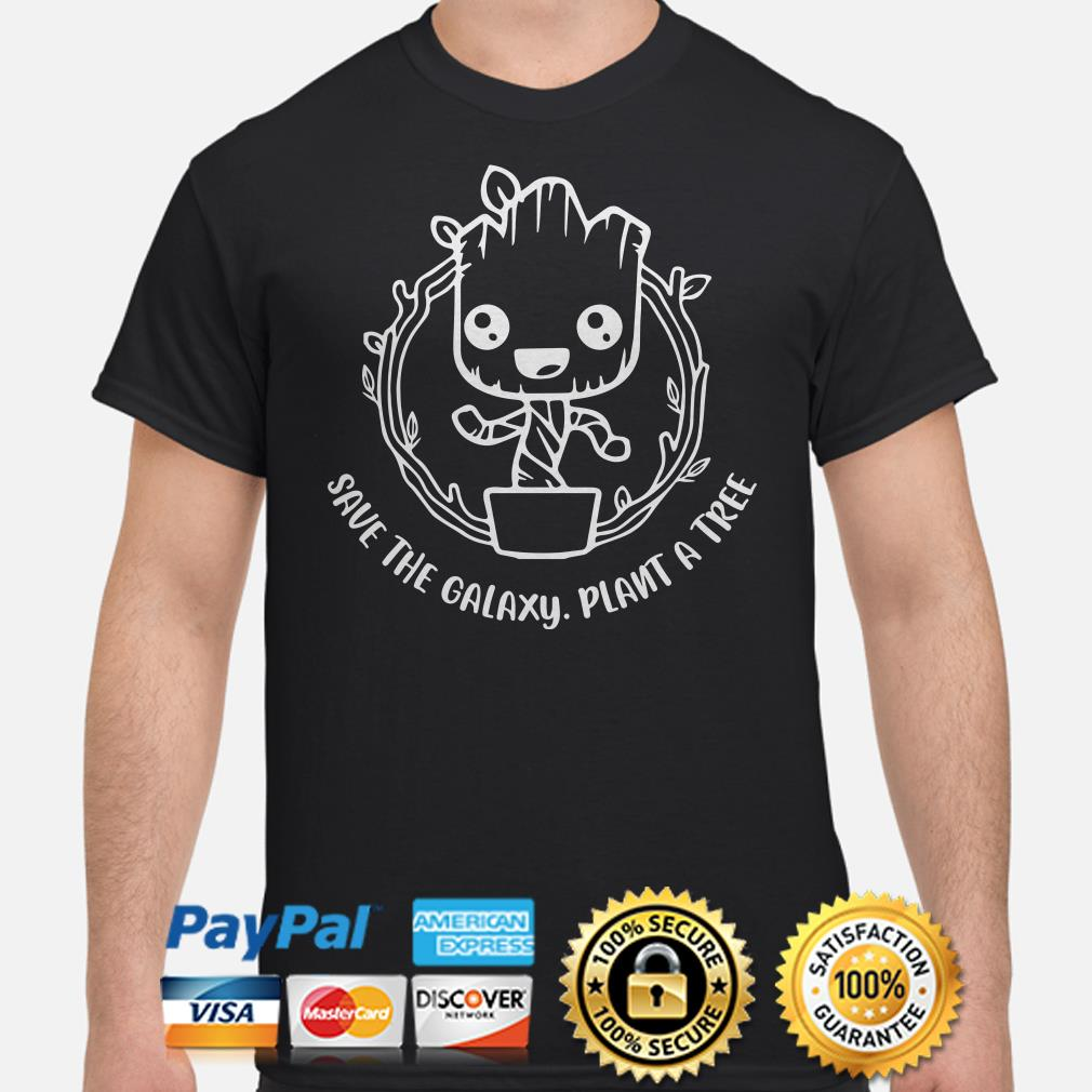 Baby Groot save the Galaxy plant a tree shirt