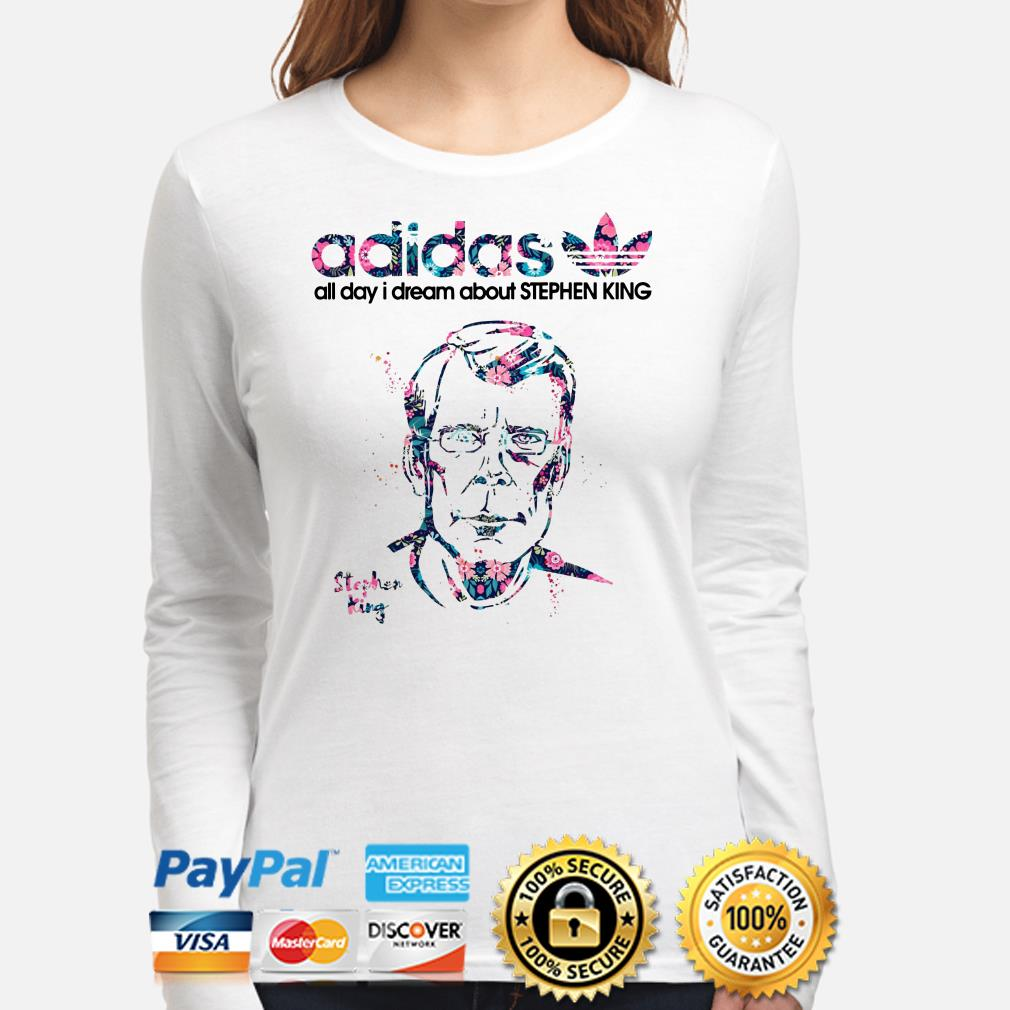Adidas all day I dream about Stephen King Long sleeve