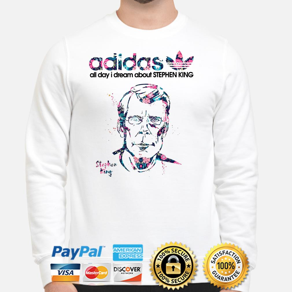 Adidas all day I dream about Stephen King Sweater