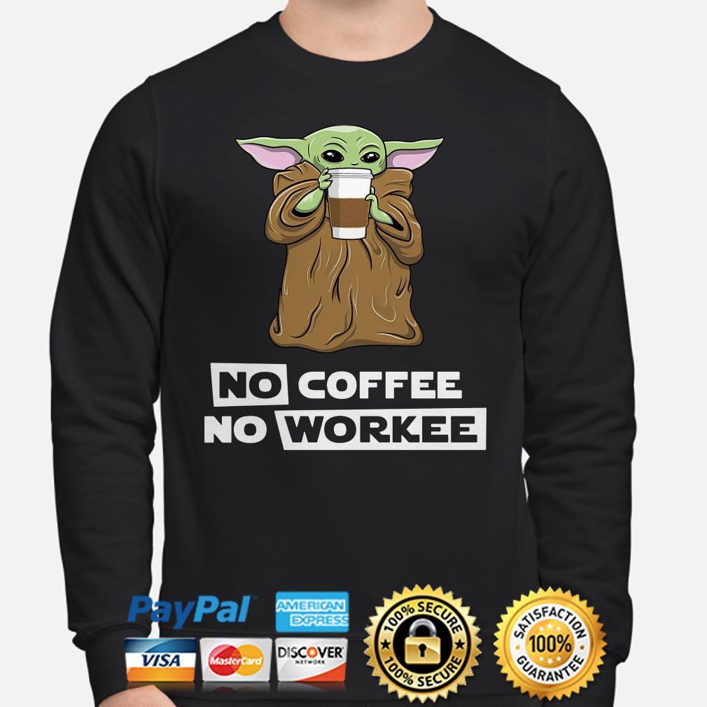 Baby Yoda No coffee no workee Sweater