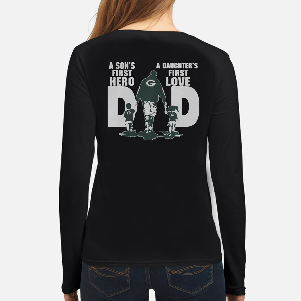 Green Bay Packers dad a son's first hero a daughter's first love Long sleeve