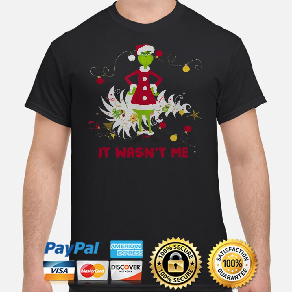 Grinch stole Christmas it wasn't me t-shirt