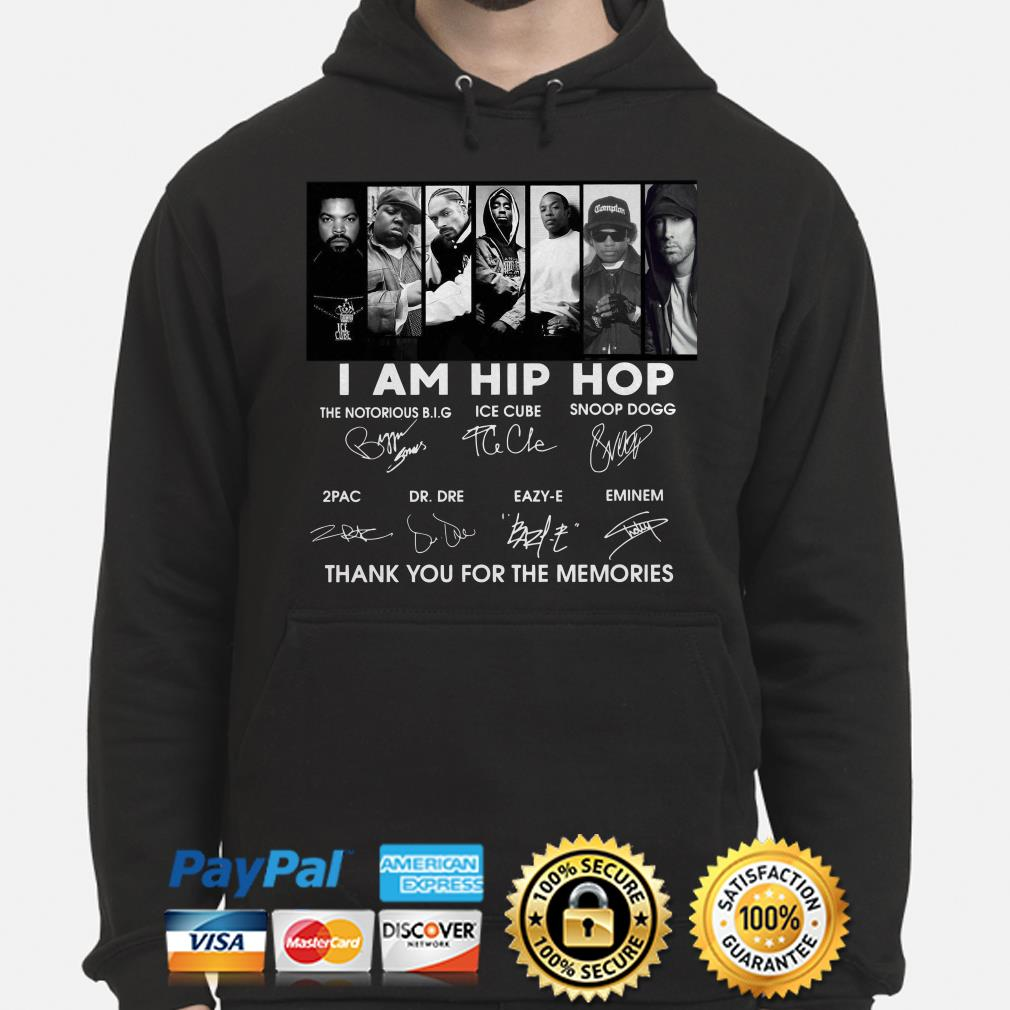 I am Hip Hop US Rappers thank you for the memories signature Hoodie