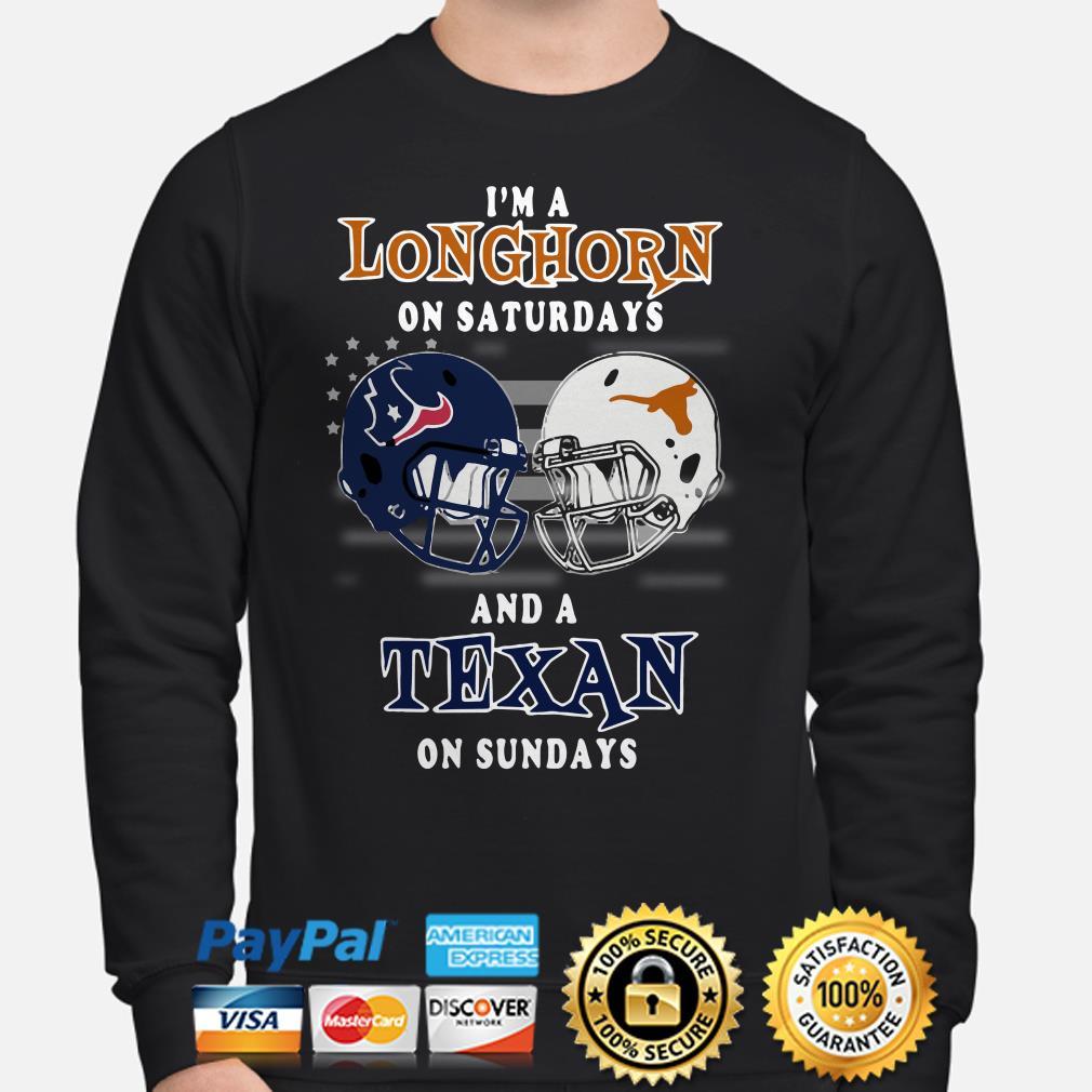 I'm a Longhorn on Saturdays and a Texan on Sundays Sweater