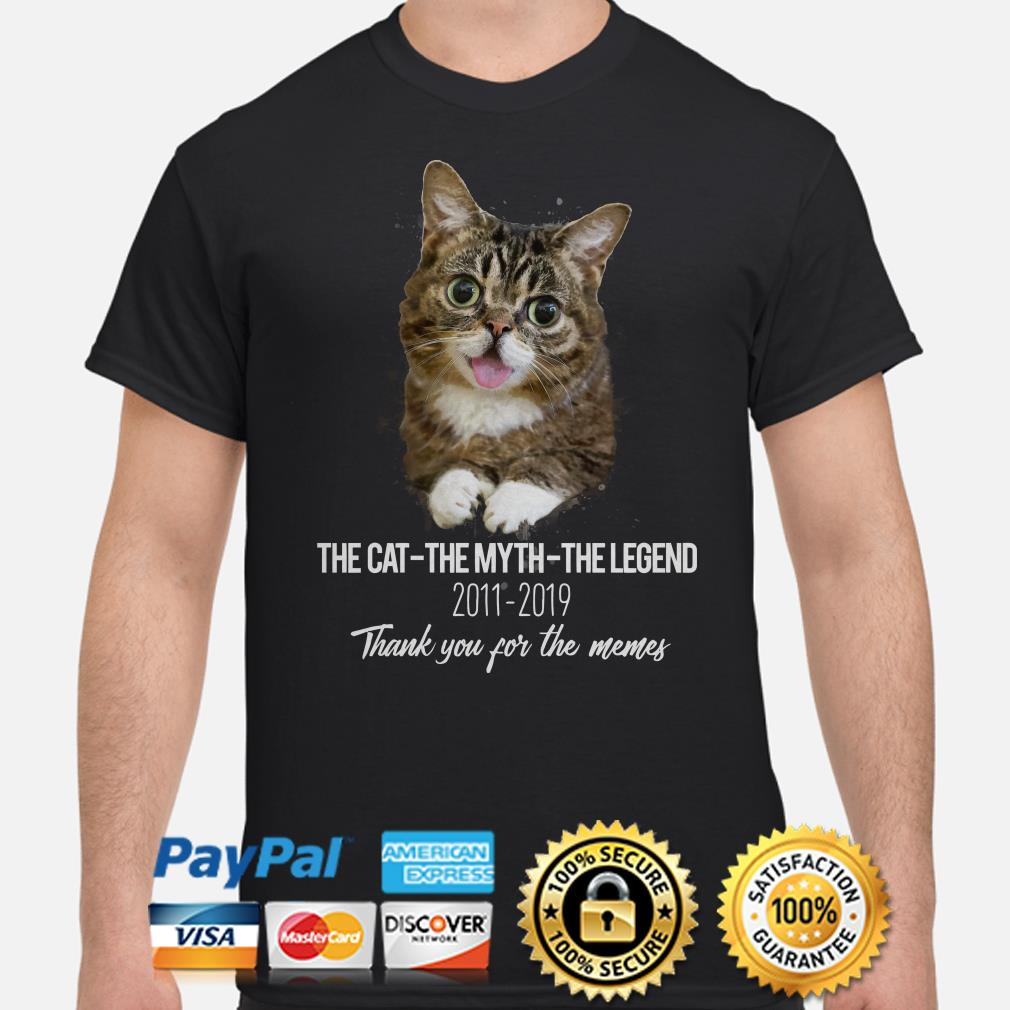Lil Bub the cat the myth the legend thank you for the memes shirt