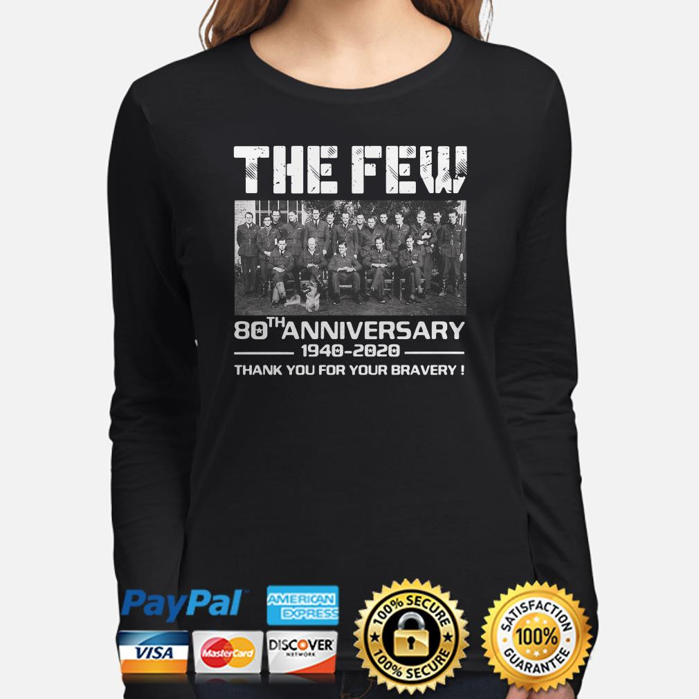 The Few 80th Anniversary thank you for the memories Long sleeve