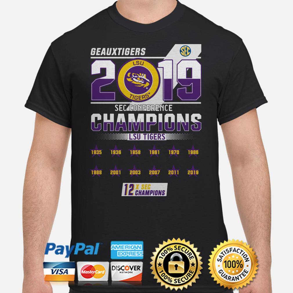 LSU Geaux Tigers 2019 SEC Conference 12x Champions shirt