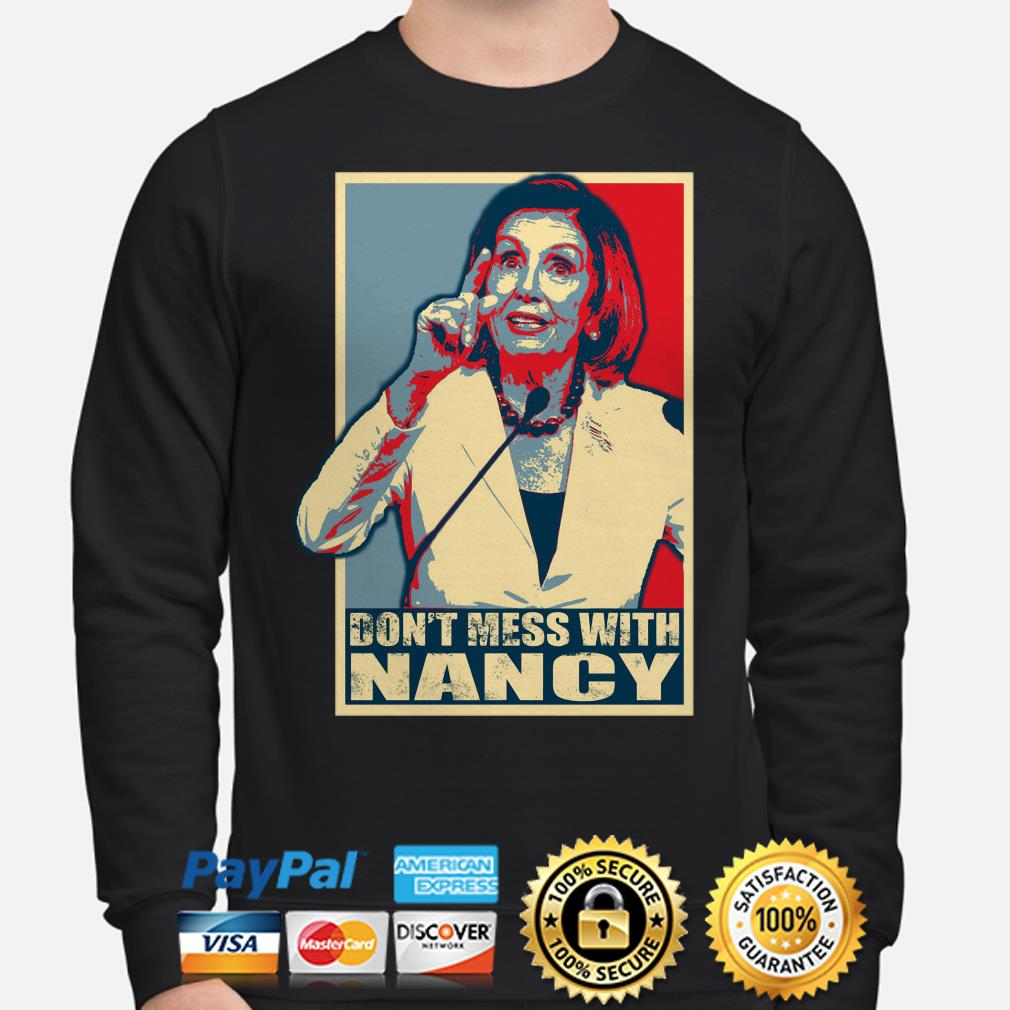 Nancy Pelosi Obama style don't mess with Nancy Sweater