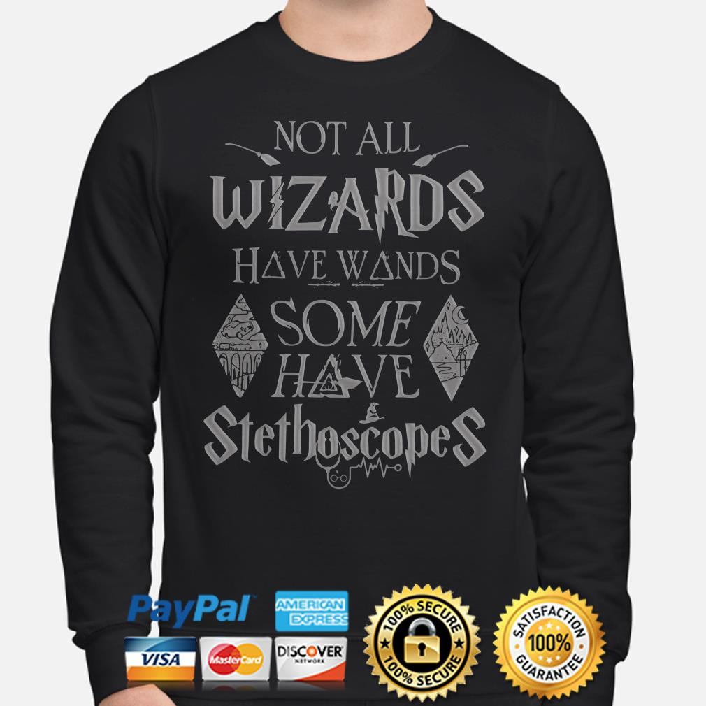 Not all wizards have wands some have stethoscopes Harry Potter Sweater