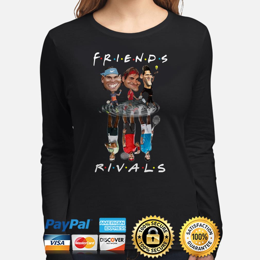 Rafael Nadal, Roger Federer, and Novak Djokovic Friends Rivals Long sleeve