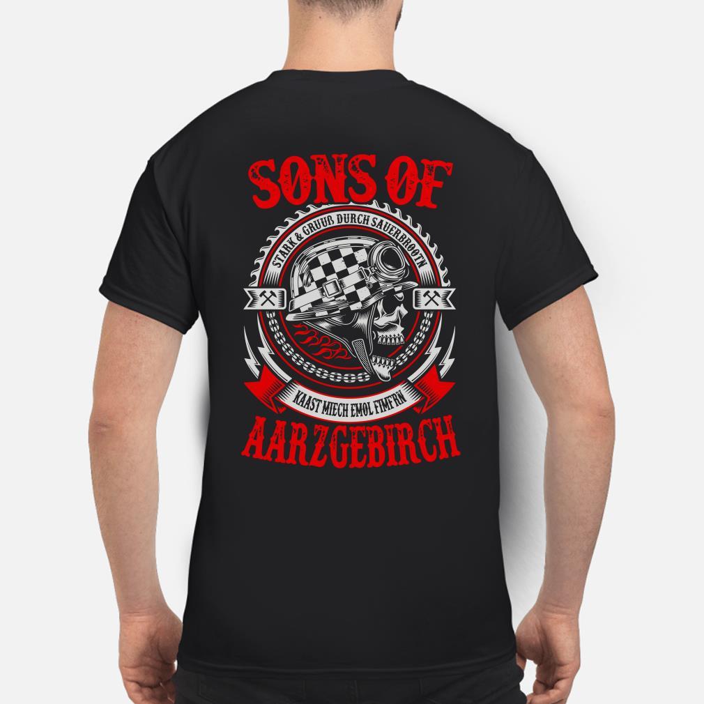 Sons of Aarzgebirch Stark Gruub Durch Sauerbrootn Kaast Miech Emol Fimfrn shirt