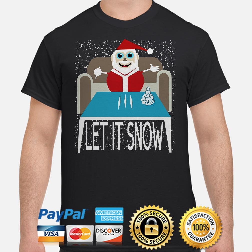 Walmart Cocaine Santa Let It Snow Shirt