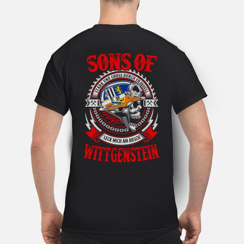 Sons of Wittgenstein Stark Und Gross Durch Erzquell Leck Mich Am Arsch shirt