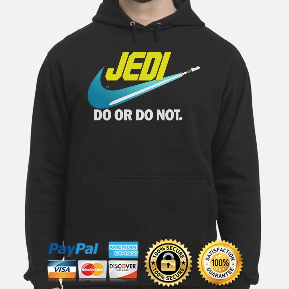 Star Wars Jedi do or do not Hoodie