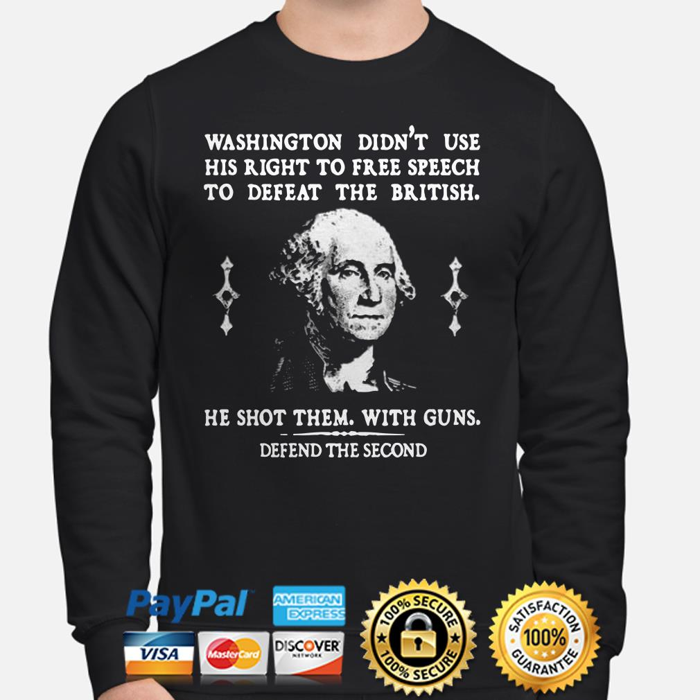 Washington didn't use his right to free speech to defeat the British Sweater