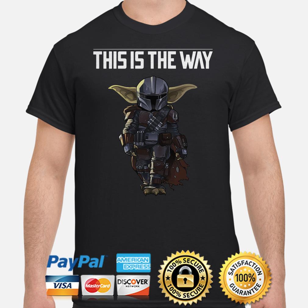 Baby Yoda Mandalorian this is the way shirt