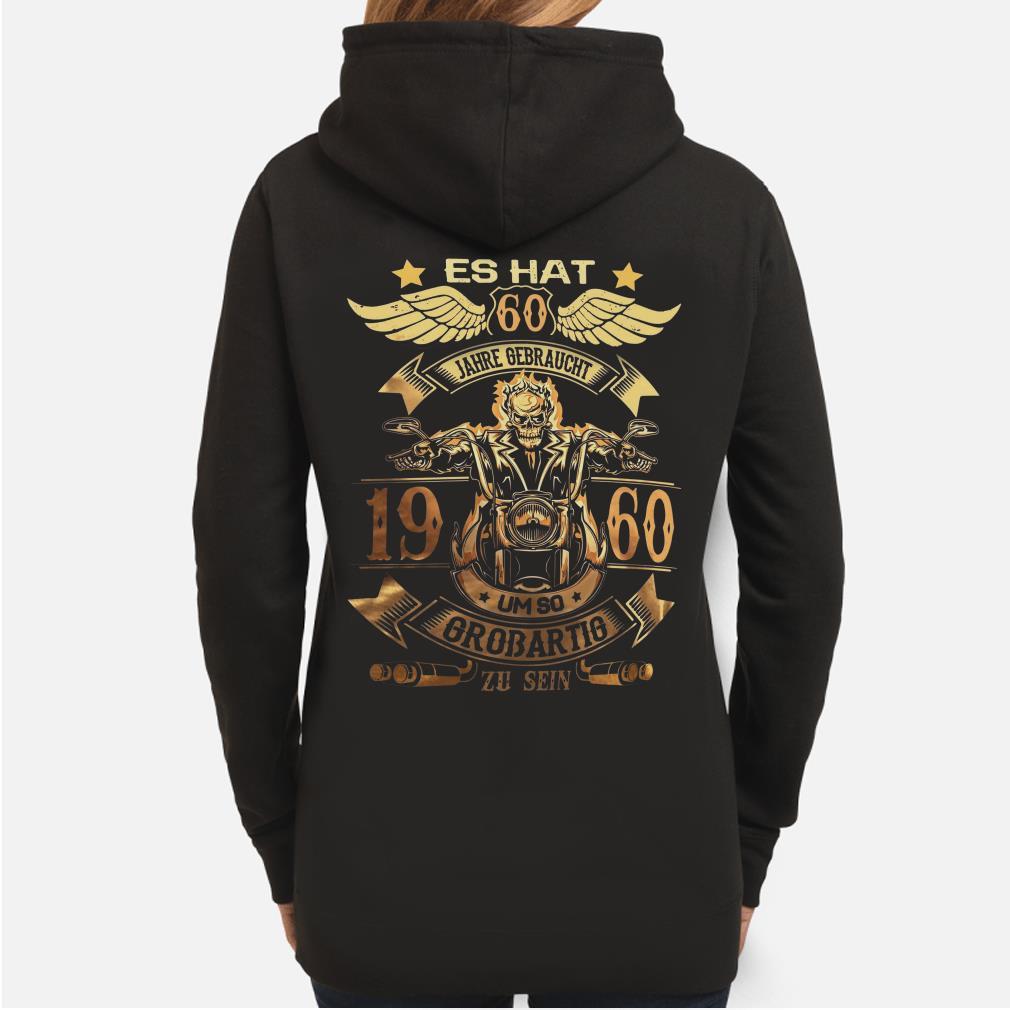 Es Hat Jahre Gebraucht um so Großartig zu sein 1960 hoodie