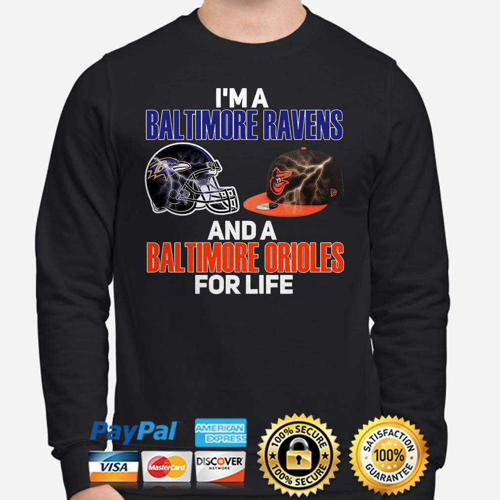 I'm a Baltimore Ravens and a Baltimore Orioles for life Sweater