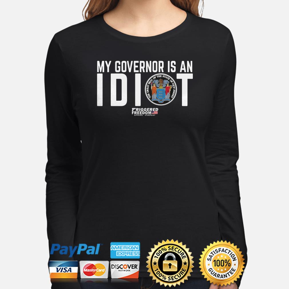 My governor is an Idiot the great seal of the State New Jersey Long sleeve