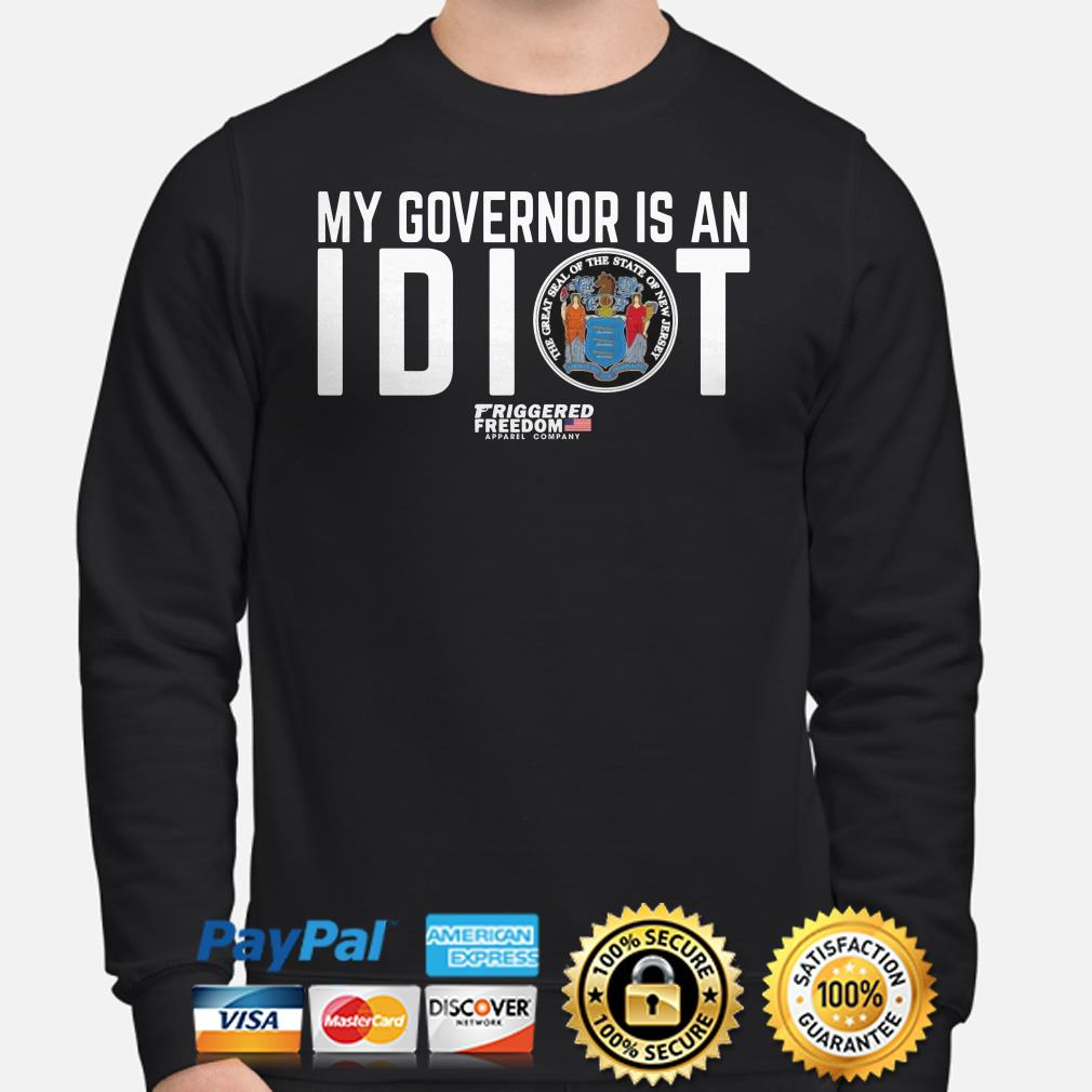My governor is an Idiot the great seal of the State New Jersey Sweater