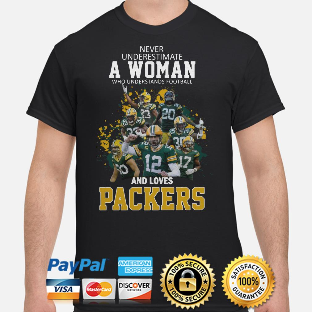 Never underestimate a woman who understands football and loves Packers shirt