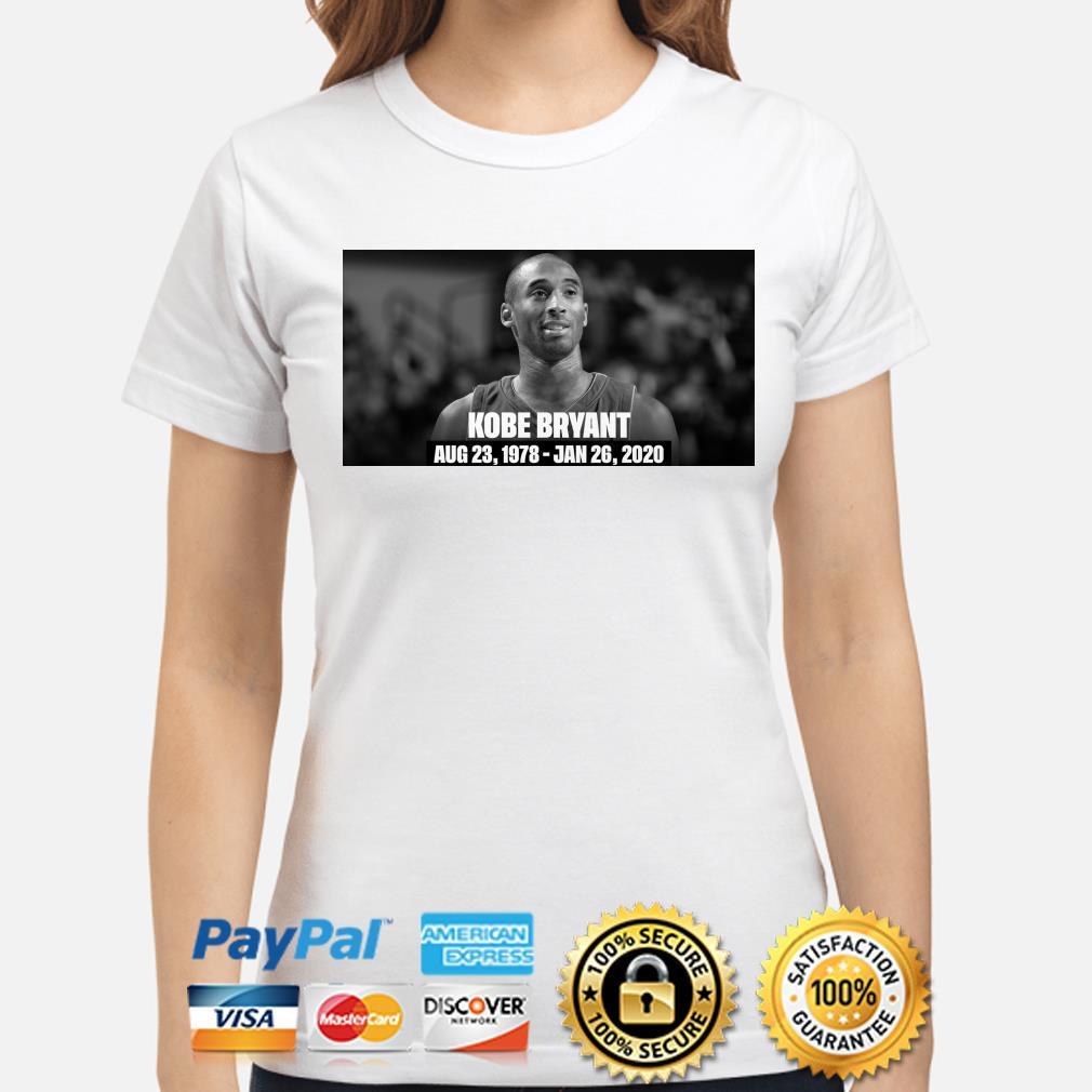 RIP Kobe Bryant Rest In Peace Aug 23 1978-Jan 26 2020 ladies Shirt