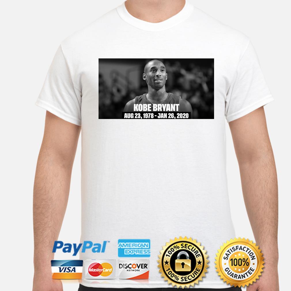 RIP Kobe Bryant Rest In Peace Aug 23 1978-Jan 26 2020 Shirt
