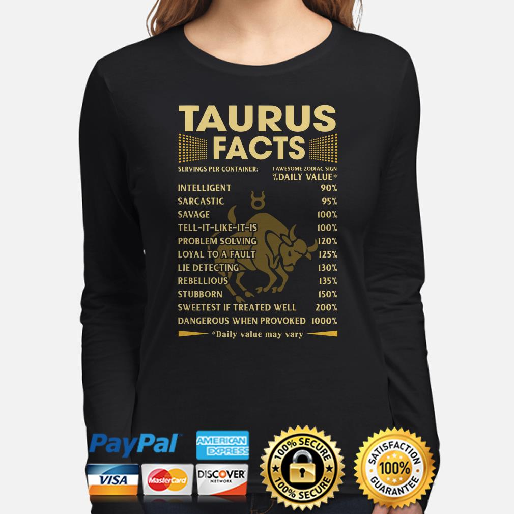 Taurus Facts Servings per container daily value Long sleeve