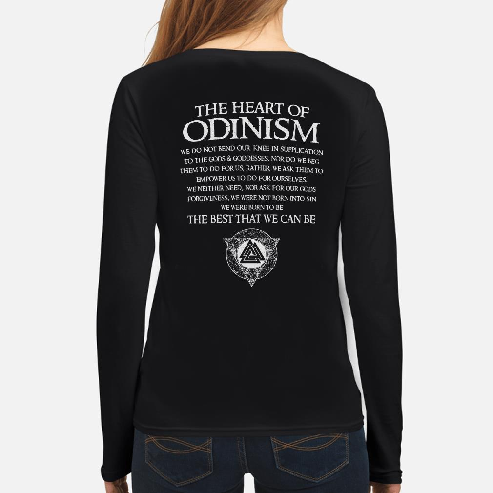 The heart of Odinism we do not bend our knee in supplication to the God Long sleeve