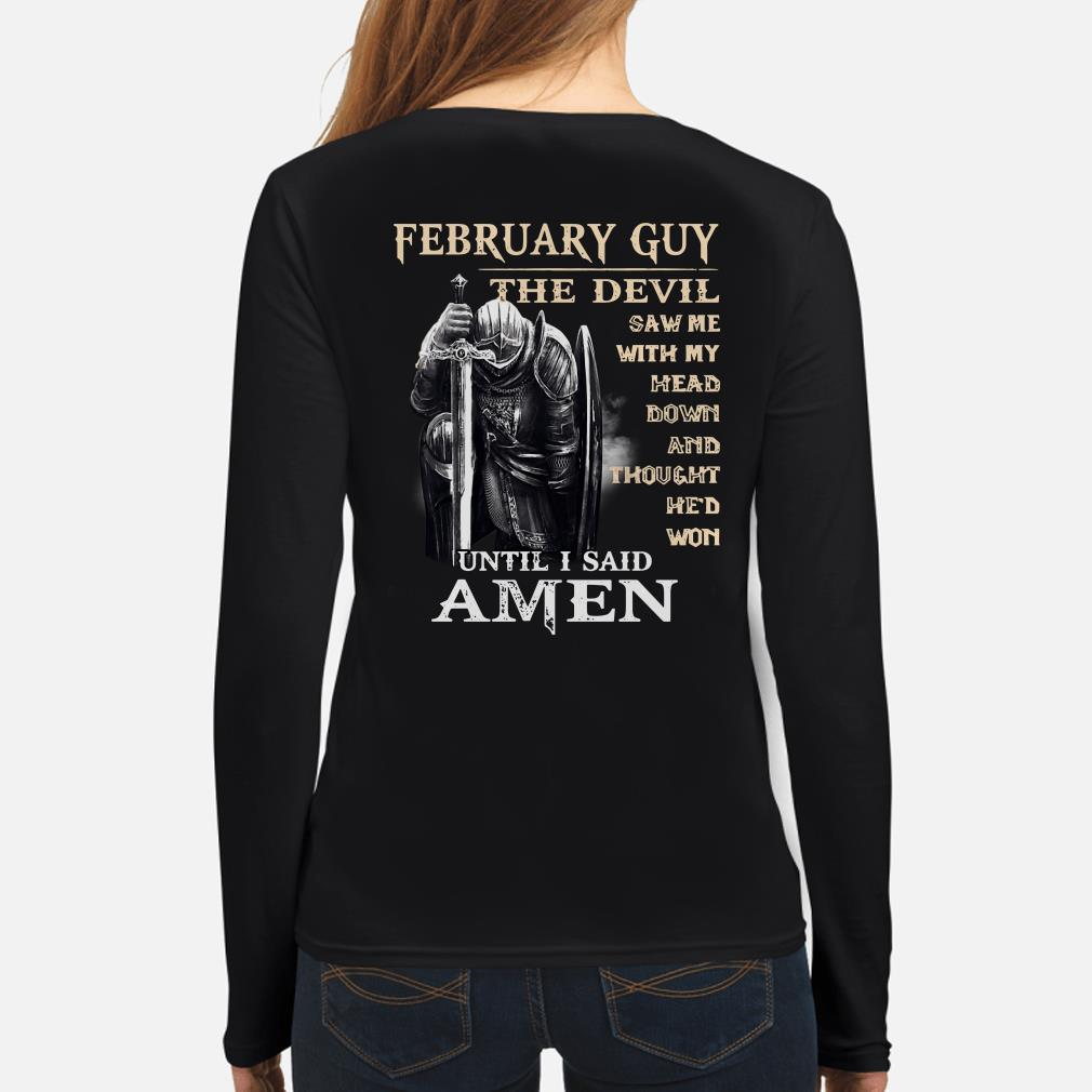 Warrior February guy the Devil saw me with my head Long sleeve