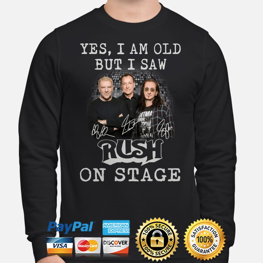 Yes I am old but I saw Rush in stage signatures sweater