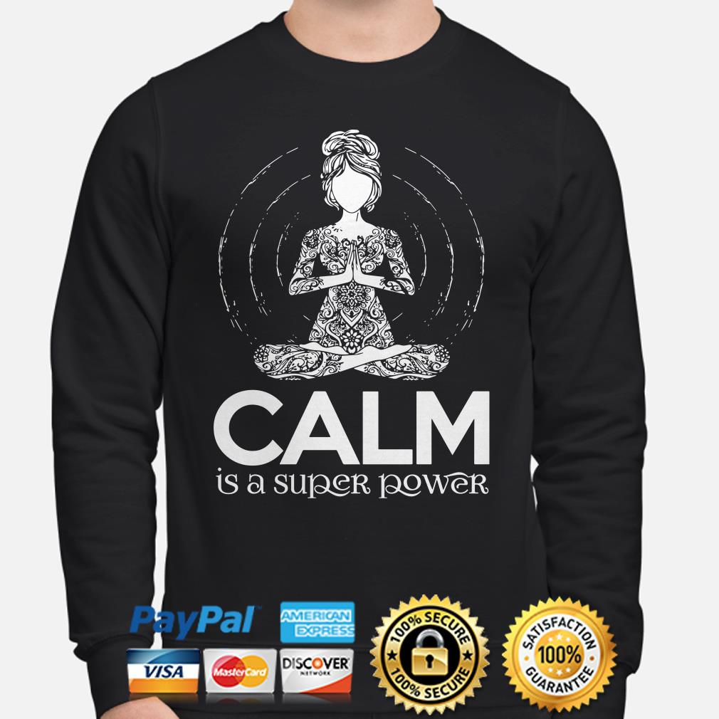 Yoga girl Calm is a super power Sweater