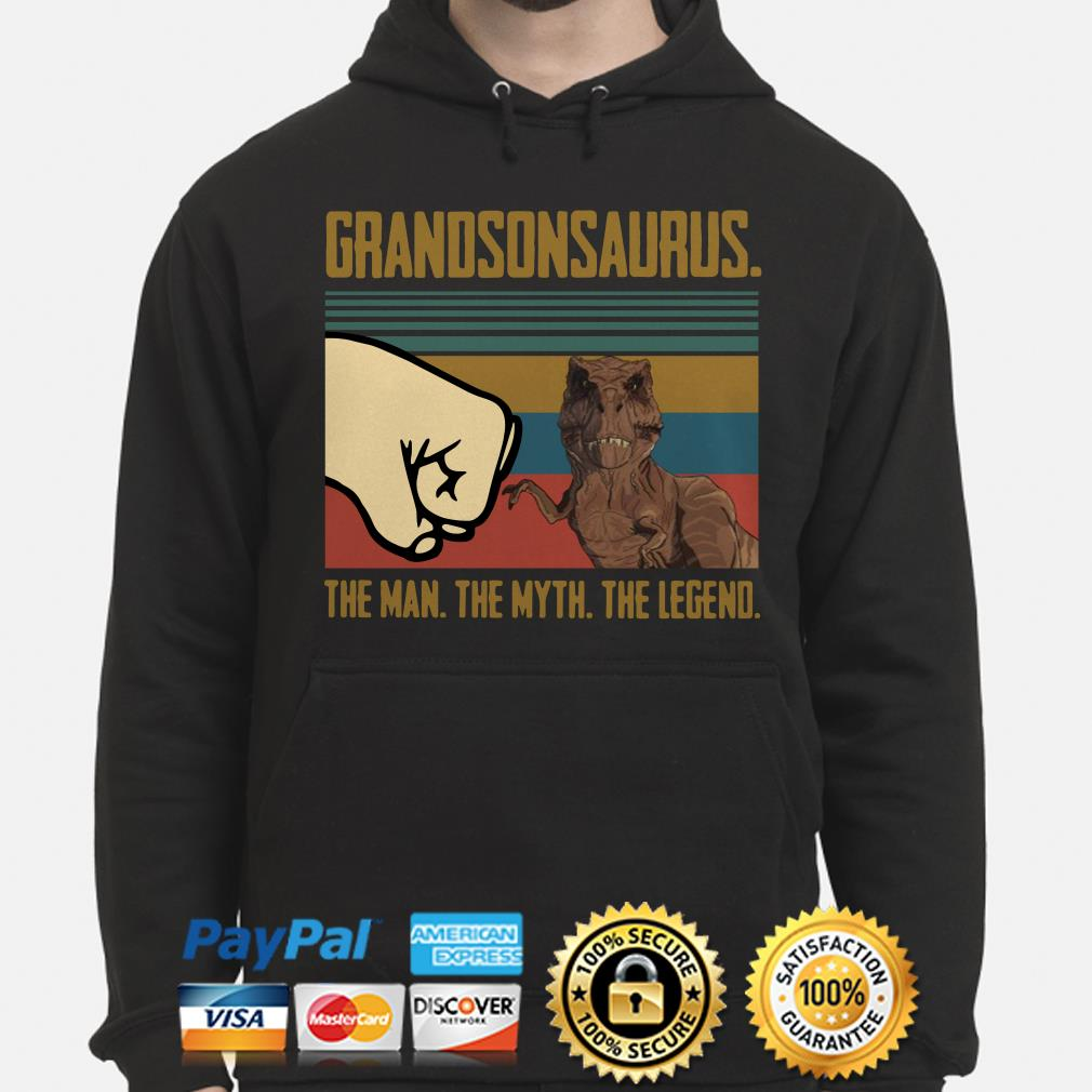Grandsonsaurus The Man The Myth The Legend Vintage Hoodie