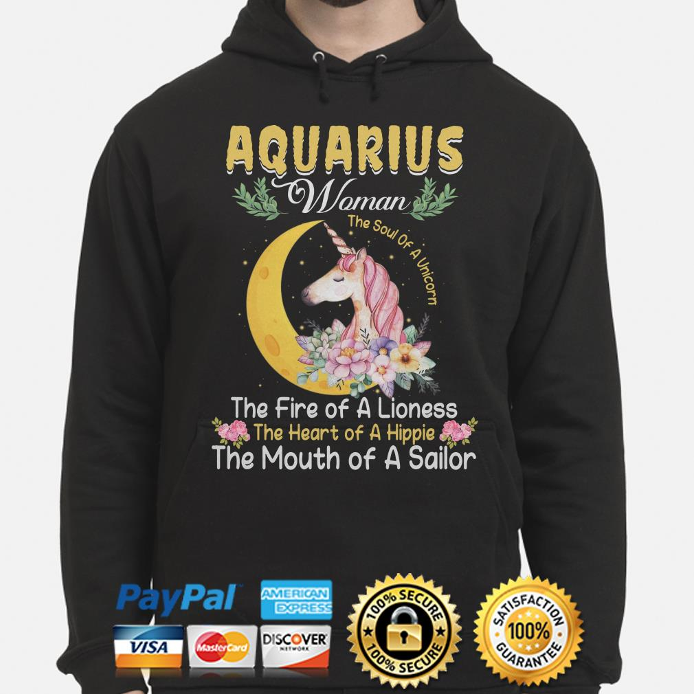 Aquarius woman the soul of a Unicorn the mouth of a Sailor Hoodie
