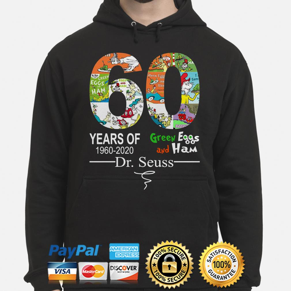 60 years of Green Eggs and Ham Dr Seuss signature Hoodie